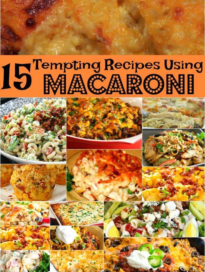 15 Tempting Recipes That'll Make You Crave Macaroni