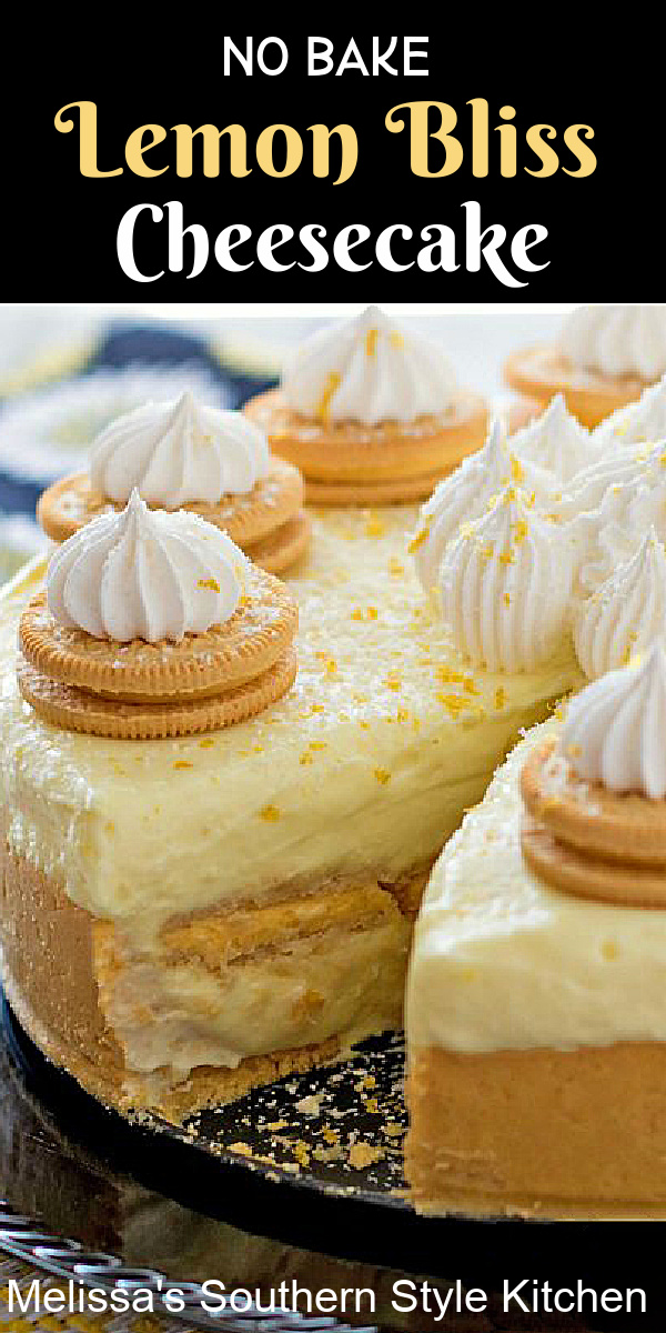 There's a burst of citrus in every bite of this No Bake Lemon Bliss Cheesecake #lemeoncheesecake #lemon #nobakecheesecake #cheesecakerecipes #lemondesserts #nobake #dessertfoodrecipes #desserts #southernfood #southernrecipes