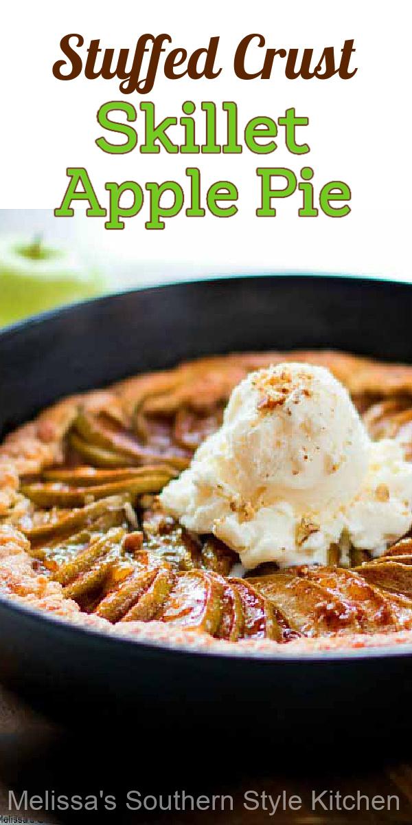 This pretty Stuffed Crust Skillet Apple Pie has a yummy surprise hidden in the crust #applepie #stuffedcrustpie #pierecipes #bestapplepie #appledesserts #applerecipes #southernfood #desserts #dessertfoodrecipes #apples #harvest #fallbaking #thanksgivingpie #southernrecipes