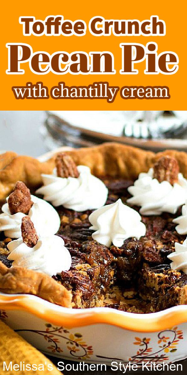 ThisToffee Crunch Pecan Piewith Chantilly Cream is a tasty twist on classic Southern pecan pie #pecanpierecipes #pecanpie #toffeecrunchpie #toffeepecanpie #pies #thanksgivingpierecipes #desserts #pecans #holidayrecipes #pie #pecanrecipes