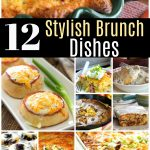 12 Stylish Brunch Dishes