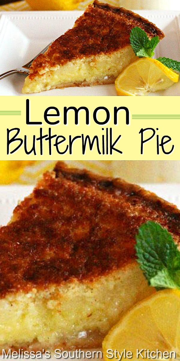 Sweet and tangy Lemon Buttermilk Pie #lemonpie #lemonbuttermilkpie #buttermilkpie #pierecipes #lemon #pie #desserts #dessertfoodrecipes #southernfood #southerndesserts #southernrecipes