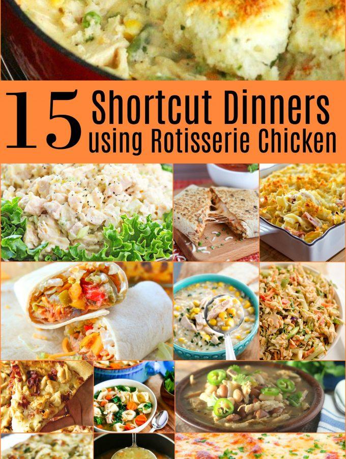 15 Shortcut Dinners Using Rotisserie Chicken