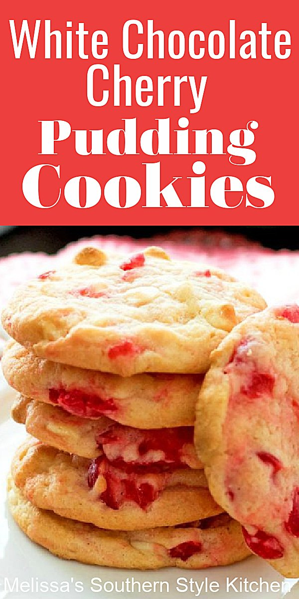 Bake a batch of these irresistible White Chocolate Cherry Pudding Cookies #whitechocolate #cookies #cherrycookioes #maraschinocookies #holidaybaking #desserts #dessertfoodrecipes #southernfood #southernrecipes #cherries