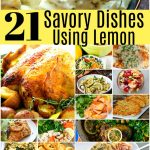 21 Sensational Savory Dishes Using Lemon