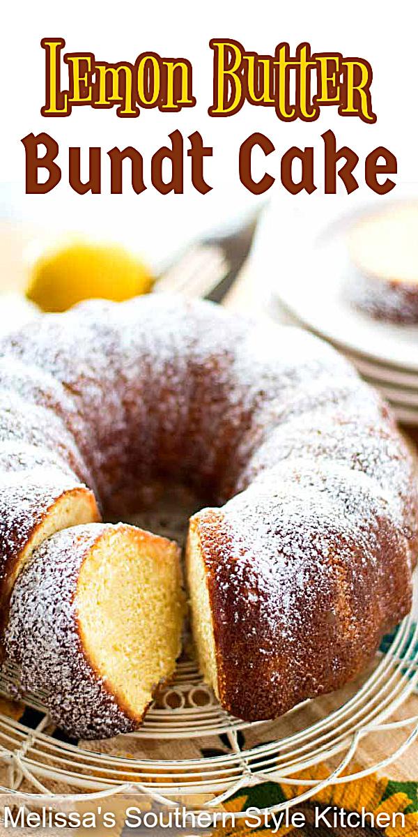 Tantalize your taste buds with the pop of citrus in this Lemon Butter Bundt Cake #lemoncake #buttercake #cakes #cakerecipe #lemondesserts #dessertfoodrecipes #desserts #southernfood #holidaybaking #southernrecipes #bundtcake #bundtcakerecipes