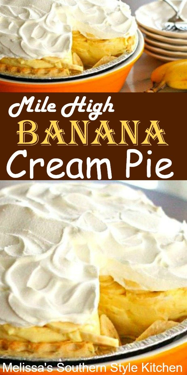 This Mile High Banana Cream Pie is easy to make and eat! #bananacreampie #bananapudding #bananadesserts #bananarecipes #desserts #dessertfoodrecipes #sweet #southernfood #southernrecipes #picnicfood #holidaydesserts #pies