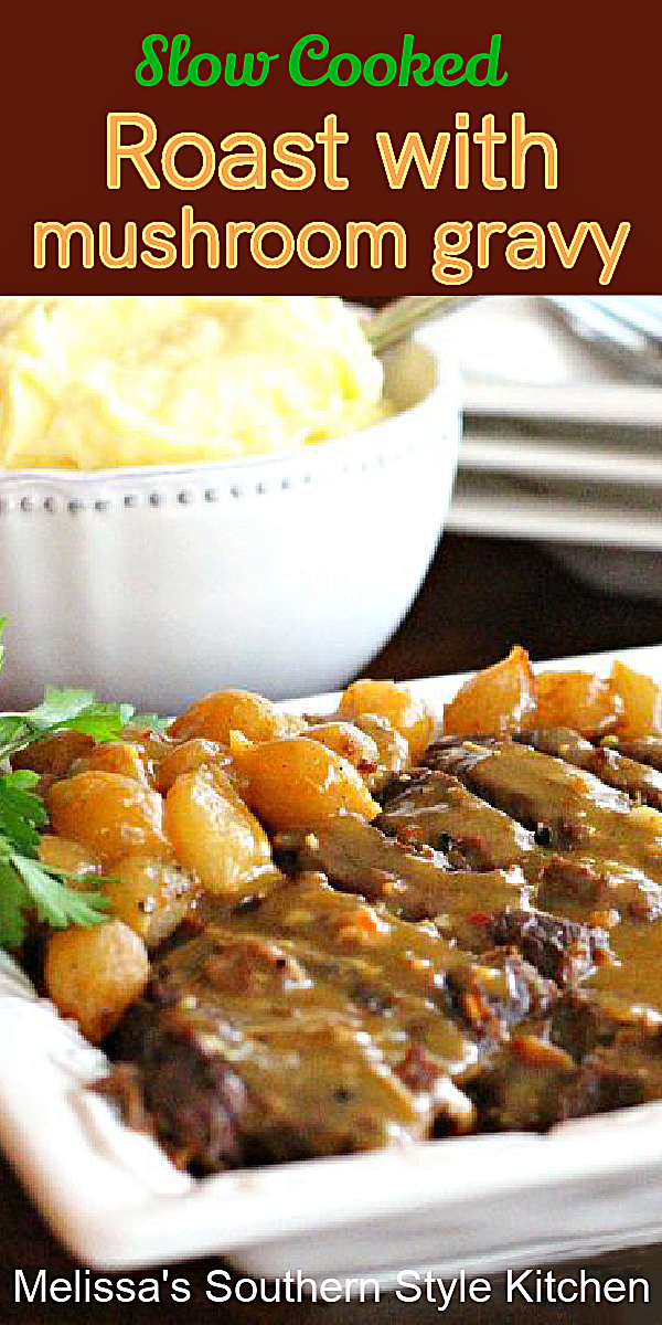 Make this tender Slow Cooked Roast with Creamy Mushroom Gravy in your crockpot #potroast #slowcookedroast #crockpotbeefrecipes #potroast #beef #dinnerideas #slowcookedroast #sundaysupper #dinner #southernfood #southernrecipes #crockpotrecipes