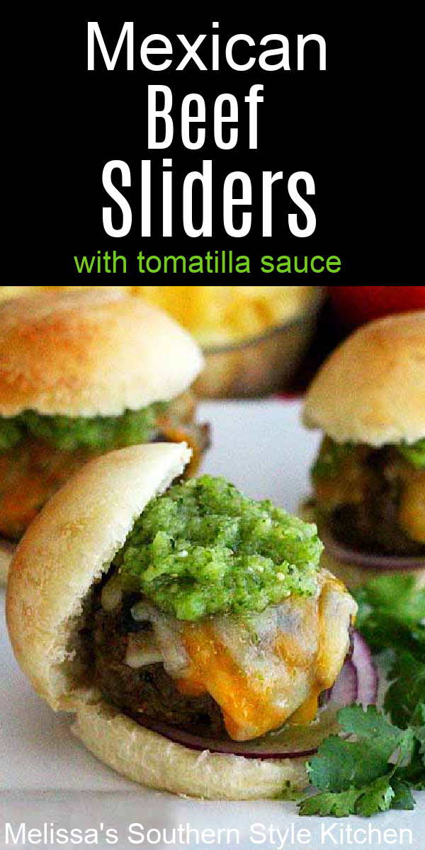 These beefy Mexican Beef Sliders and Tomatilla Sauce are a festive way to shake-up your South-of-the-Border inspired burger menu #sliders #beefsliders #mexicansliders #appetizers #gamedayfood #sliders #miniburgers