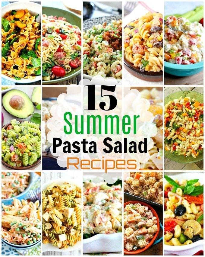 15 Crazy Good Summer Pasta Salads