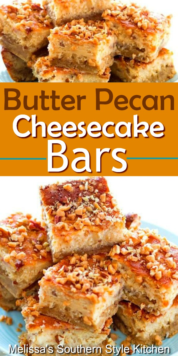 Rich and delicious Butter Pecan Cheesecake Bars #butterpecan #butterpecancheesecake #cheesecakerecipes #cheesecakebars #desserts #dessertfoodrecipes #sweets #holidayrecipes #pecans #southernfood #southernrecipes