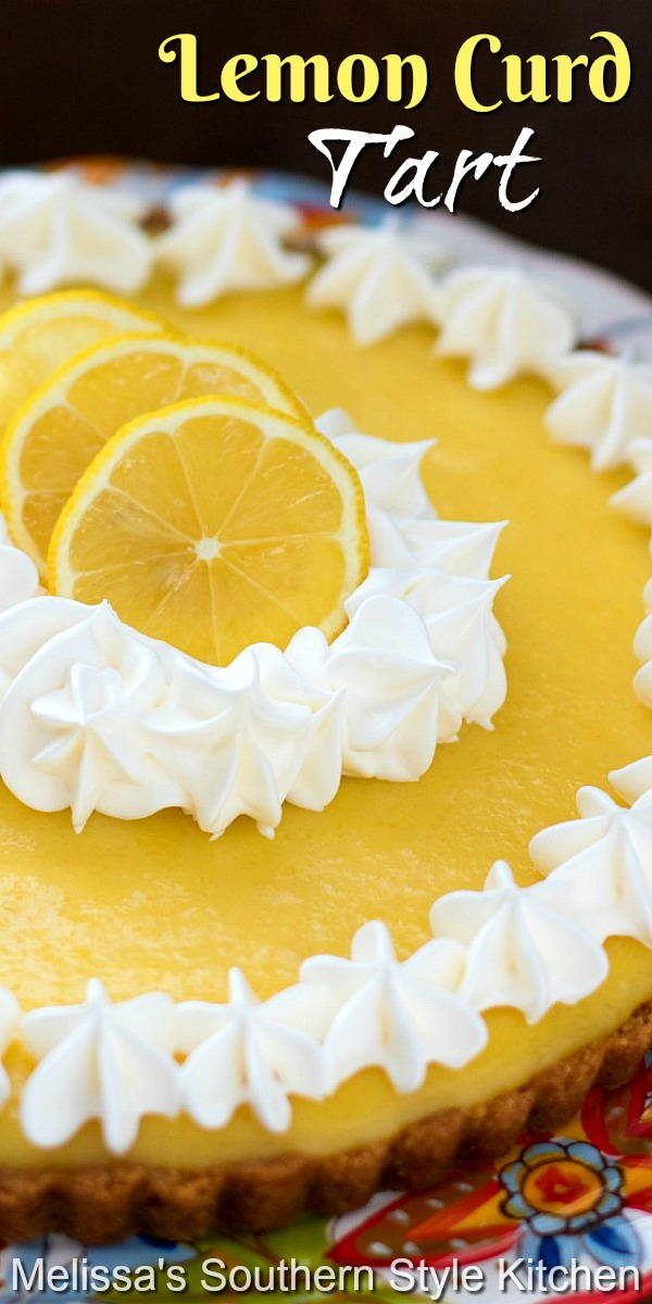 The filling for this Lemon Curd Tart is silky smooth and filled with lemony flavor in every bite #lemoncurd #lemoncurdtart #lemonpie #lemondesserts #lemonpie #lemons #desserts #pies #dessertfoodrecipes #southernfood #southernrecipes