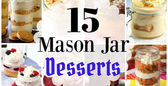 15 Mason Jar Desserts Sure To Satisfy Your Sweet Tooth