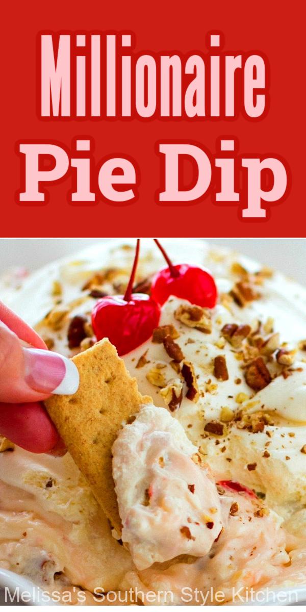 Millionaire Pie Dip is a fun dessert twist on vintage Millionaire Pie. Serve it with graham crackers or vanilla wafers for dipping #millionairepie #dessertdips #dessertdiprecipes #millionairepiedip #cherrypie #easydessertrecipes #dessertfoodrecipes