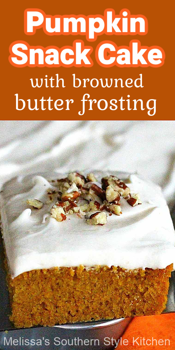 This Pumpkin Snack Cake with Browned Butter Frosting is perfect for any fall or holiday gathering #pumpkincake #pumpkinsnackcake #pumpkinrecipes #pumpkinspice #brownedbutterfrosting #brownedbutter #thanksgivingcakes #fallbaking #fallrecipes #pumpkinspicecake