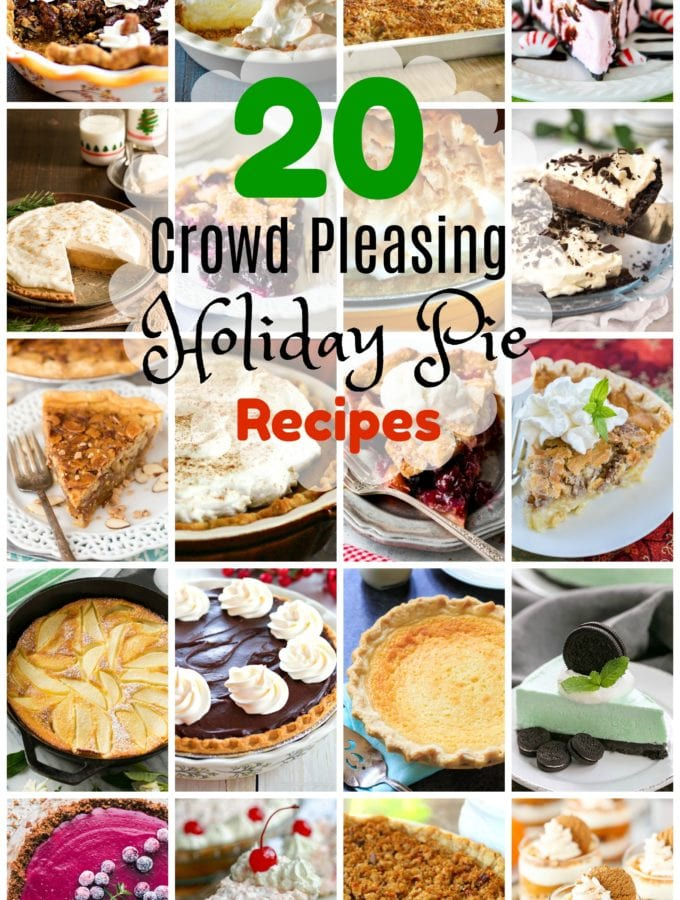 20 Crowd Pleasing Holiday Pies
