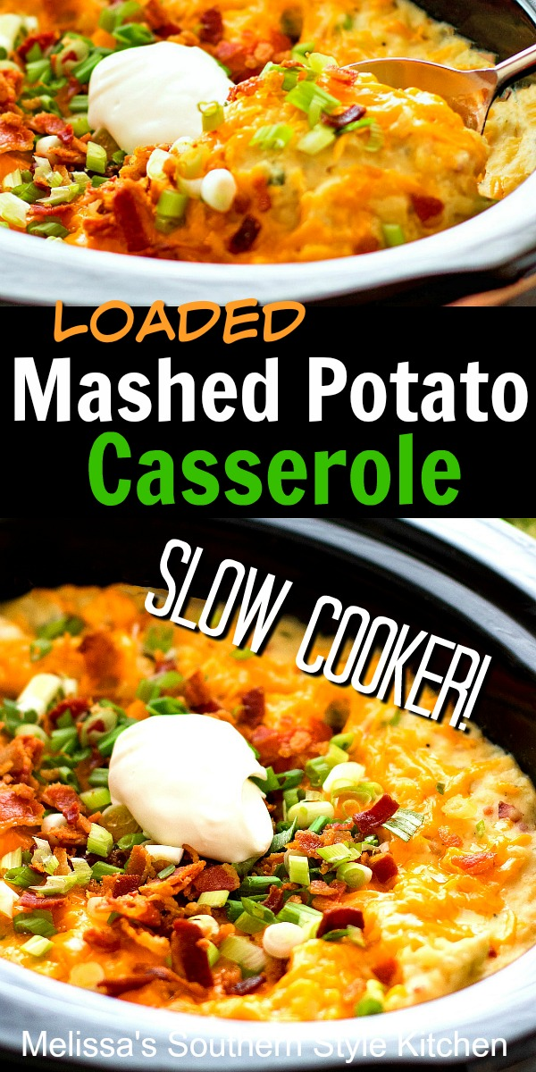 Make this Slow Cooker Loaded Mashed Potato Casserole in a snap #mashedpotatoes #crockpotpotatoes #slowcookedmashedpotatoes #potatorecipes #comfortfood #southernrecipes #southernfood #crockpotrecipes #sidedish #dinnerideas #slowcooked #bacon