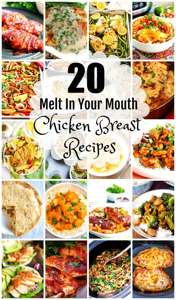 20 Melt In Your Mouth Chicken Breast Recipes
