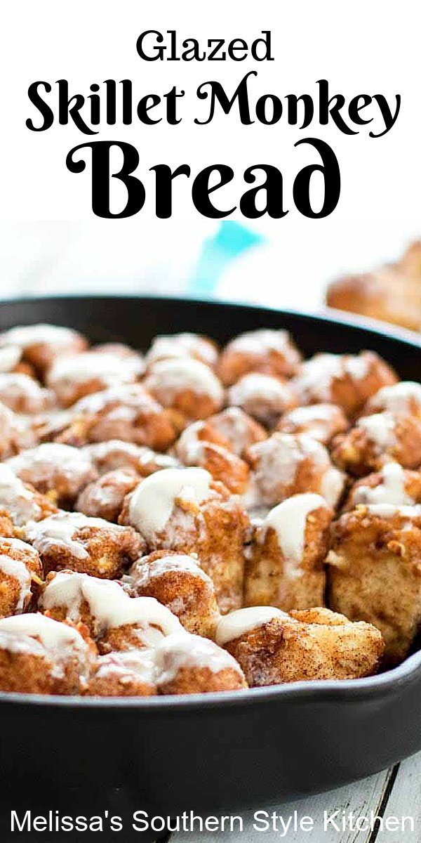 Glazed Skillet Monkey Bread features rounds of buttery dough balls rolled in cinnamon and sugar then baked until crispy and golden #monkeybread #cinnamonmonkeybread #breadrecipes #skilletmonkeybread #monkeybreadrecipes