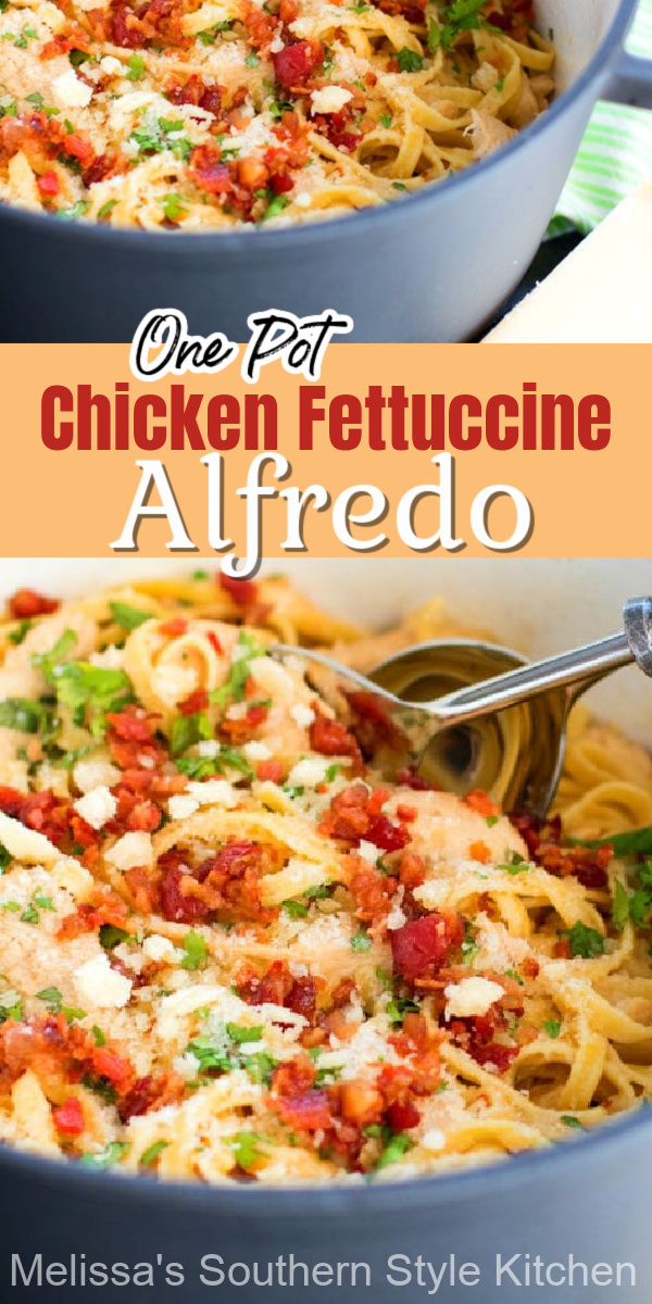 Save money and time and make this One Pot Chicken Fettuccine Alfredo with Bacon at home #fettuccinealfredo #Italianrecipes #alfredosauce #dinner #chickenrecipes #onepotmeals #chicken #pastarecipes #easydinnerideas #dinnerideas #bacon #southernrecipes #southernfood