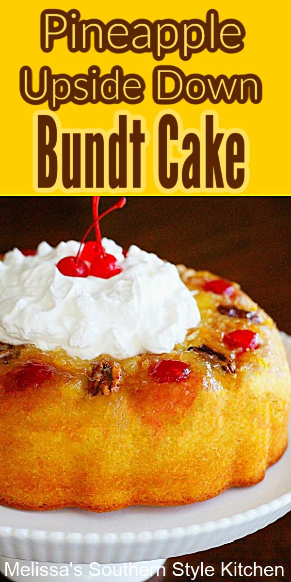 Pineapple Upside Down Bundt Cake #pineappleupsidedowncake #pineapplecake #cakes #cakerecipes #cakemixhacks #desserts #dessertfoodrecipes #southernfood #holidayrecipes #easyrecipes #southernrecipes