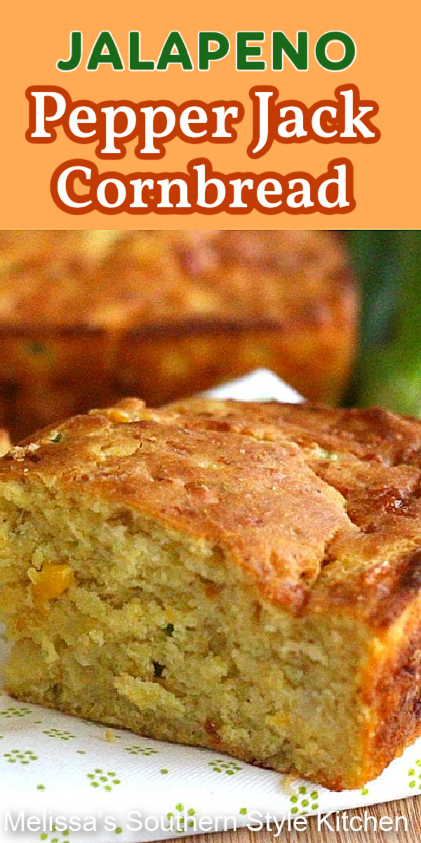 This Jalapeno Pepper-Jack Cornbread is the ideal side for a bowl of soup, beans or chili #jalapenocornbread #jalapenopepperjack #cornbreadrecipes #cornbread #southerncornbreadrecipes #sidedishes #southernfood #southernrecipes