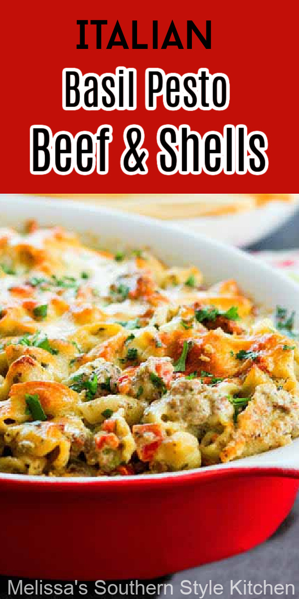 Enjoy this make ahead Italian Basil Beef and Shells for casual weekday meals with the family or when entertaining friends #italianfood #pastarecipes #beefandshells #pastacasseroles #beefandpastacasseroles #italianbeef #easydinnerrecipes