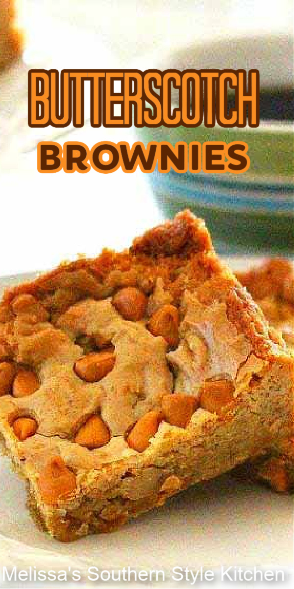 Buttery and rich these Butterscotch Brownies are a sweet and chewy treat #butterescotchborwnies #brownies #brownierecipes #butterscotch #desserts #dessertfoodrecipes #bars #cookies #holidaybaking #fallbaking #southernfood #southernrecipes #bestbrownierecipes #blondies