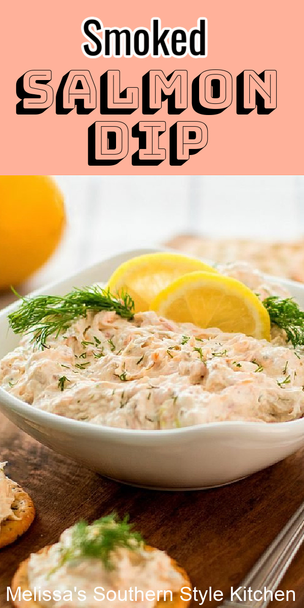 Enjoy this smoky salmon dip with chips, crostina or pita chips for dipping #salmondip #salmon #diprecipes #appetizers #bestsalmondip #smokedsalmon #snacks #southernfood #seafoodrecipes #southernrecipes