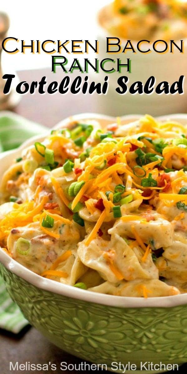 Chicken Bacon Ranch Tortellini Salad