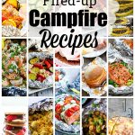 24 Fired-Up Campfire Recipes