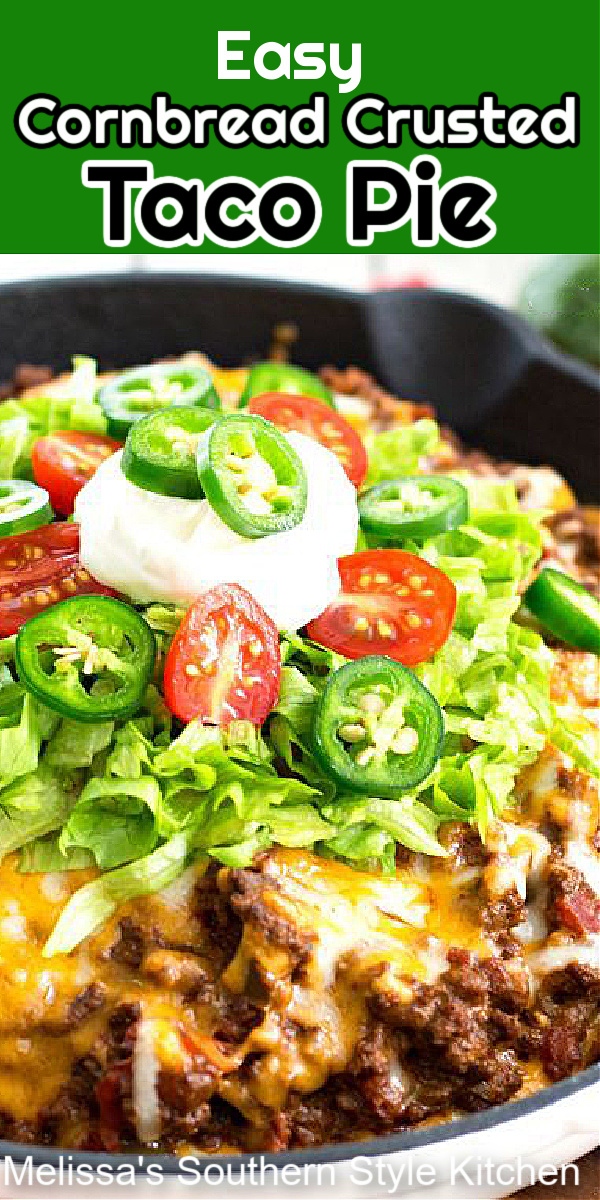 Create your own homestyle fiesta for dinner tonight #tacopie #cornbread #mexicanfood #tacos #southernrecipes #tacorecipes #easygroundbeefrecipes #tacotuesday#southernfood