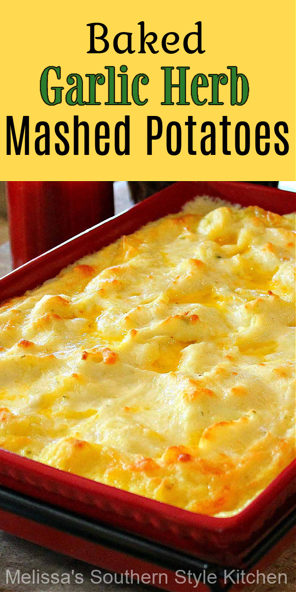 These dreamy Garlic Herb Mashed Potatoes can be assembled in advance then baked just before serving #makeaheadmashedpotatoes #mashedpotatoes #garlicherbmashedpotatoes #potatorecipes #potatocasserole #potatoes #garlicherbpotatoes #holidaysidedishrecipes #thanksgivingrecipes #easterrecipes #christmasrecipes #southernfood #southernrecipes