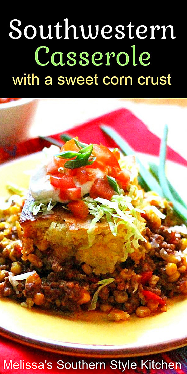 Top this Southwestern Casserole with your your favorite taco toppings for fiesta night at home #southwesterncasserole #easygroundbeefrecipes #casseroles #tacotuesday #sweetcornbread #dinner #dinnerideas #groundbeef #southernfood #southernrecipes