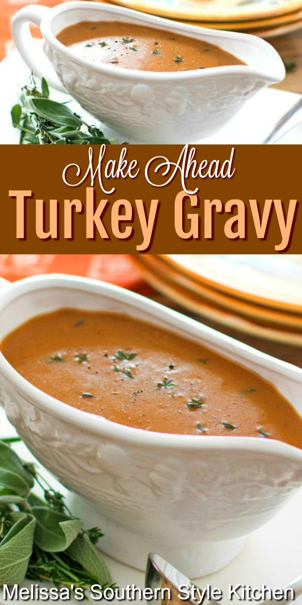 Take the stress out of Thanksgiving and make this spectacular Turkey Gravy in advance #turkeygravy #turkey #gravy #makeaheadgravy #gravyrecipes #turkey #turkeyrecipes #thanksgivingrecipes #thanksgiving #fall #fallrecipes #soujthernfood #southernrecipes