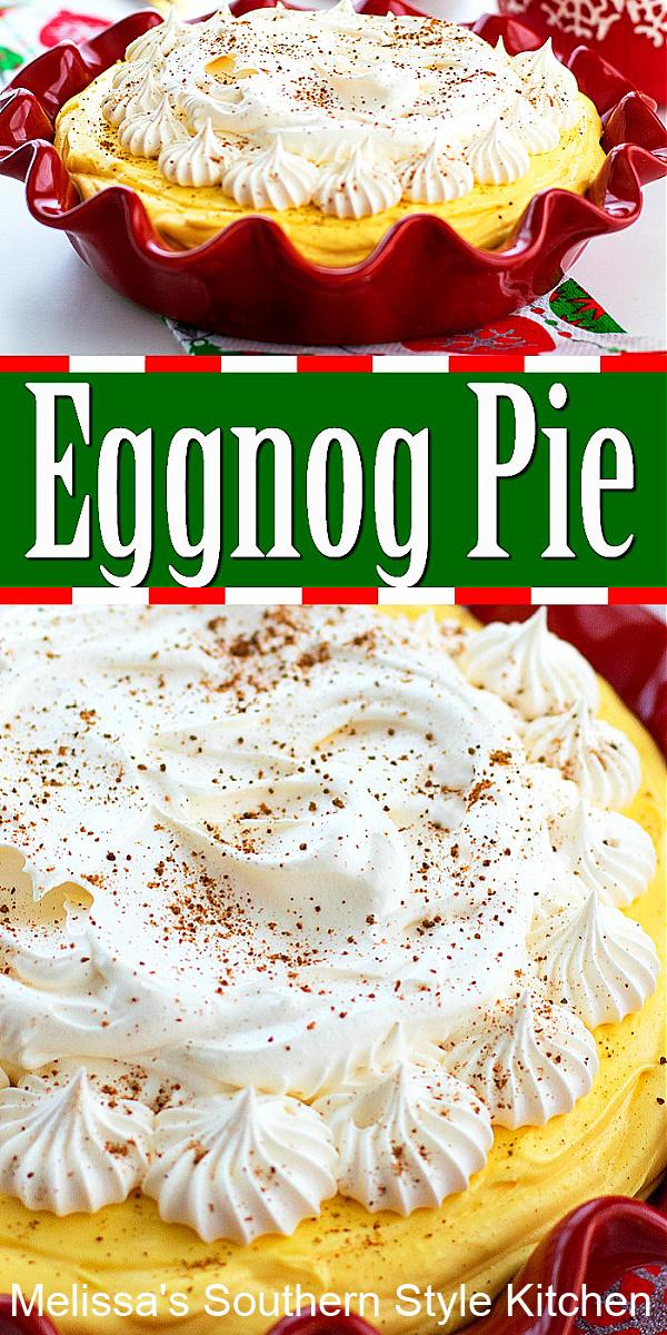 Filled with classic eggnog flavor this fluffy Eggnog Pie is a holiday must make #eggnogpie #eggnogrecipes #nobakepies #pierecipes #christmasdesserts #dessertfoodrecipes #southernfood #southernrecipes #eggnog