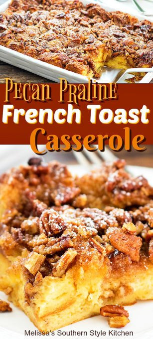 This overnight Praline Pecan French Toast Casserole is the most delicious reason to rise and shine #frenchtoast #frenchtoastcasserole #pralinepecanfrenchtoastcasserole #overnightfrenchtoast #brunch #holidaybrunch #breakfast #holidaybrunch #holidaybaking #southernfood #southernrecipes #pralines #pralinepecans