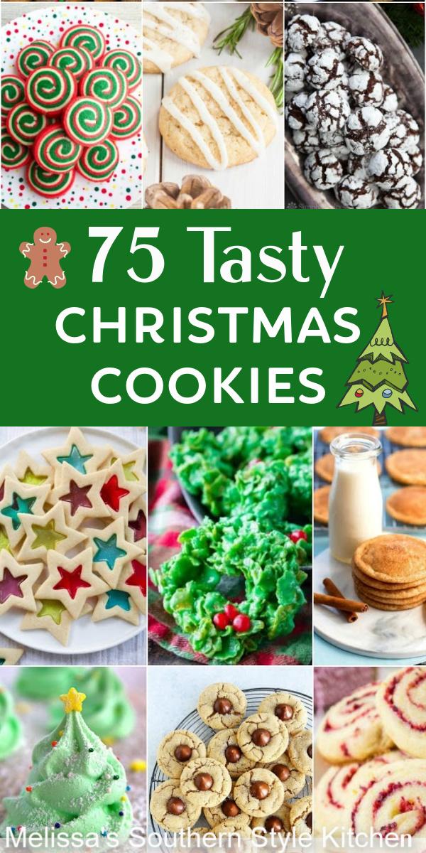 75 Tasty Christmas Cookies #christmascookies #bestchristmascookies #cookierecipes #holidayrecipes #christmasbaking #cookieswap #cookieexchange #bestcookierecipes #desserts #dessertfoodrecipes #southernrecipes #southernfood #melissassouthernstylekitchen