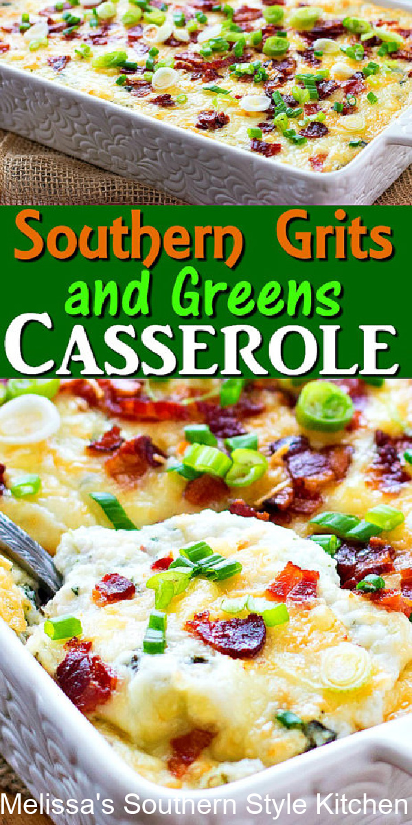 Two favorites collide in this mouthwatering Southern Grits and Greens Casserole. Serve it for brunch, breakfast or as a side dish #grits #collardgreens #southerngrits #gritsrecipes #gritscasserole #gritsandgreenscasserole #collardgreensrecipe #southernrecipes