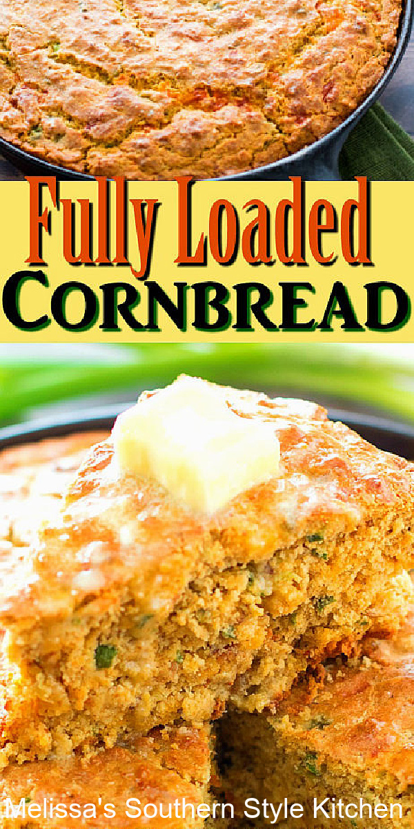 This Fully Loaded Cornbread makes the perfect sidekick for soup, stew, chili and beans #cornbread #southerncornbread #cornbreadrecipes #loadedcornbread #southernfood #southernrecipes #bacon #sidedishrecipes #castironcooking #castironcornbread