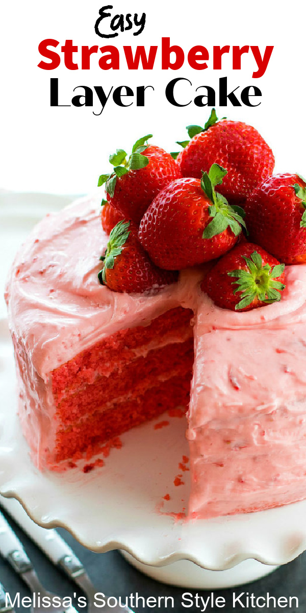 This Easy Strawberry Layer Cake is absolute deliciousness! #strawberrycake #easystrawberrycake #strawberries #cakemixhacks #desserts #dessertfoodrecipes #holidayrecipes #holidaydesserts #summer #spring #easter #sweets #southernfood #southernrecipes