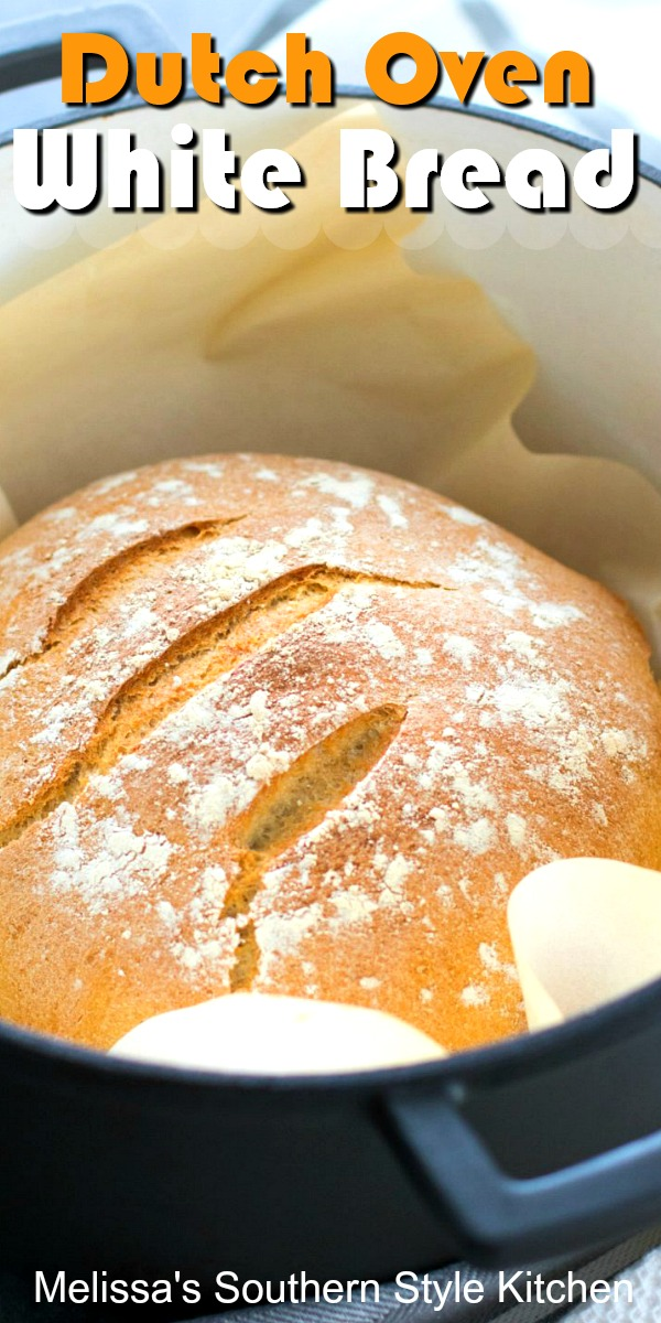 Make your own Dutch Oven Artisan White Bread at home for sandwiches, toast or as a delicious side kick for soups and stews #artisanbread #whitebread #breadrecipes #dutchovenbread #southernrecipes #southernfood #bread #dinnerideas #brunch #breakfast