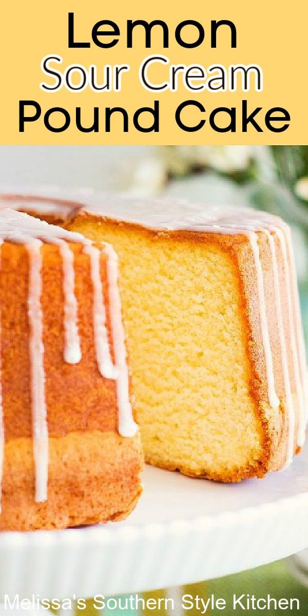 Made-from-scratch Lemon Sour Cream Pound Cake is scrumptious to the very last piece #lemonpoundcake #southernpoundcakes #cakes #cakerecipes #springdesserts #picnics #desserts #dessertfoodrecipes #southernfood #southernrecipes #holidaybaking