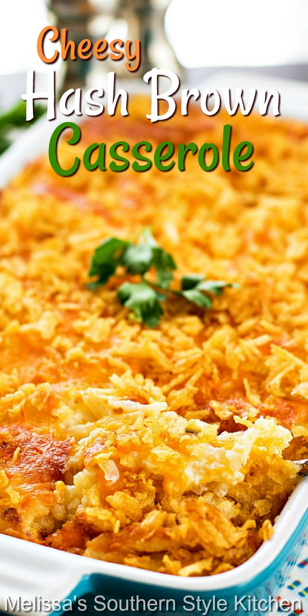 This indulgent Cheesy Hash Brown Casserole is he ideal side dish for any time of the day #hashbrowns #hashbrowncasserole #potatoes #potatocasserole #funeralpotatoes #cheesyhashbrowncasserole #casseroles #casserolerecipes #southernfood #southernrecipes #potluckrecipes #dinnerideas