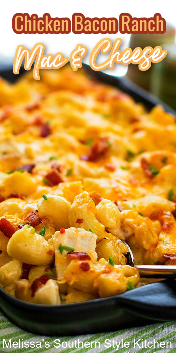 You'll take macaroni and cheese to another level when you turn it into this one dish meal #macaroniandcheese #macandcheese #chicken #chickenbaconranch #ranchdressing #cheese #casseroles #southernfood #southernrecipes