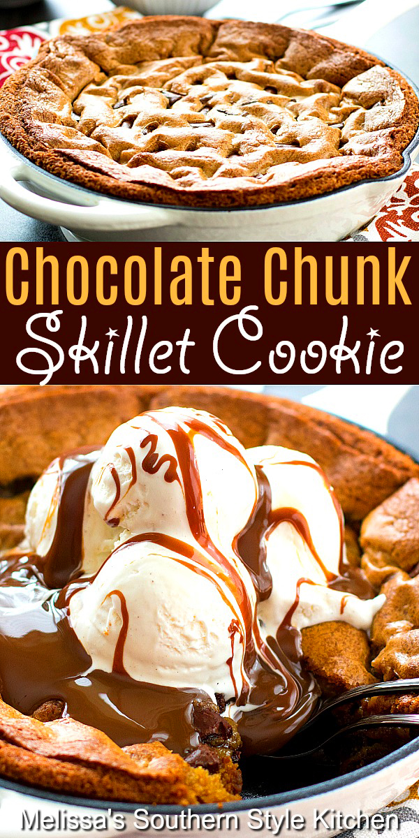 Top this gooey Chocolate Chunk Skillet Cookie with vanilla ice cream and a drizzle of chocolate ganache for the finish #chocolatechunkcookies #chocolatechunkskilletcookie #cookieskilletrecipes #chocolate #desserts #dessertfoodrecipes #cookierecipes #southernfood #southernrecipes