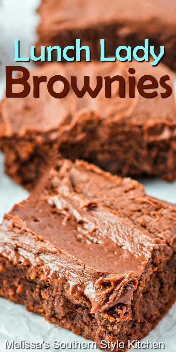 Lunch Lady Brownies are filled with chocolate and a heaping helping of nostalgia #lunchladybrownies #browniesrecipes #brownies #desserts #dessertfoodrecipes #holidaybaking #holidayrecipes #southernfood #southernrecipes #chocolatefrosting