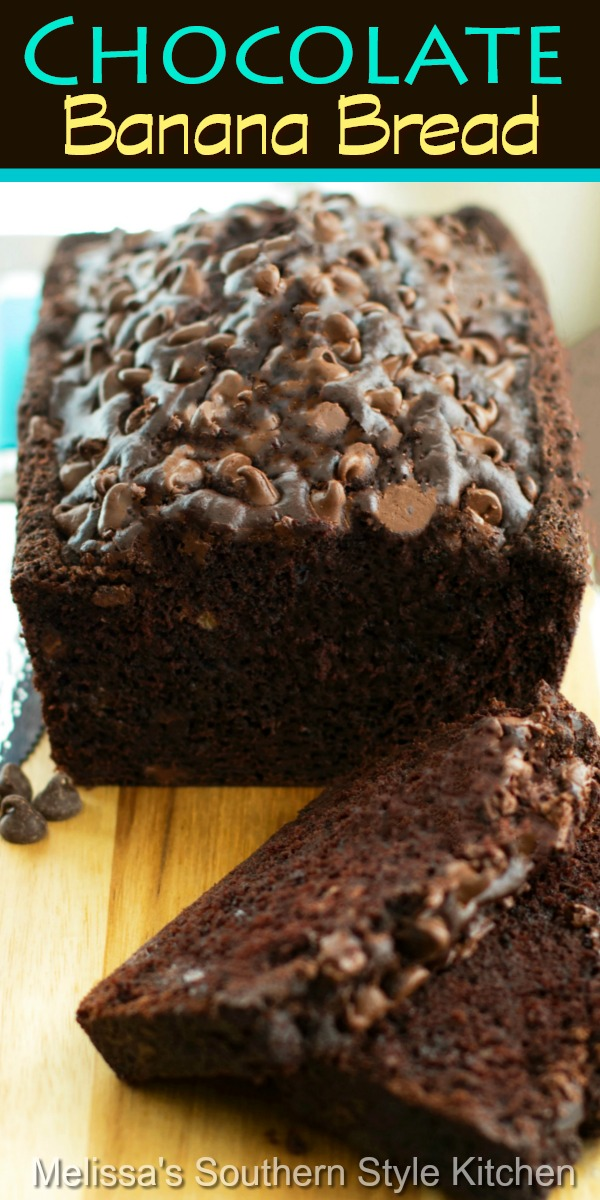 Bake a loaf of Chocolate Banana Bread for breakfast, tea time or an afternoon snack #chocolatebananabread #bananabread #chocolatebread #bananas #bananacake #desserts #chocolate #dessertfoodrecipes #southernfood #southernrecipes