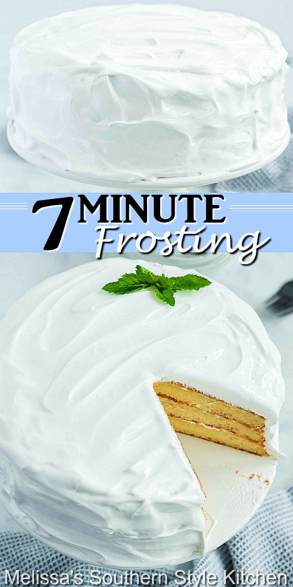 This light and billowy 7-Minute Frosting is certain to make it a delectable frosting recipe you'll reach for again and again. #sevenminutefrosting #7minutefrosting #meringue #fluffywhitefrosting #cakefrostingrecipes #icing #marshmallowfrosting #desserts #dessertfoodrecipes #southernfood #southernrecipes