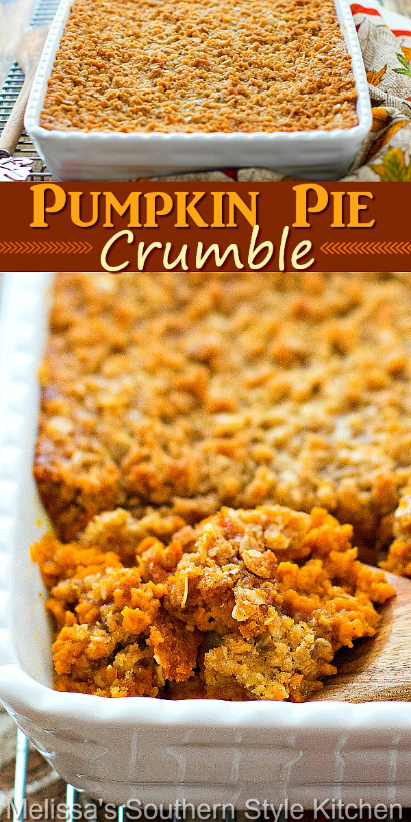This Pumpkin Pie Crumble combines the best of two classic fall desserts #pumpkinpie #pumpkinpiecrumble #pumpkincrips #pumpkinpierecipes #bestpumpkindesserts #fallbaking #pumpkindesserts #desserts #dessertfoodrecipes #thankgivingdesserts #southernfood #southernrecipes